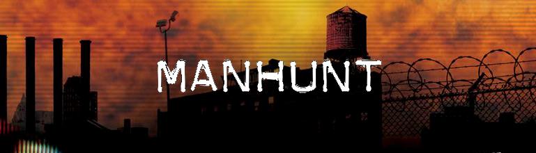 Manhunt est maintenant disponible sur le PSN