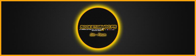 [VIDÉO] Rockstar Mag' Fait le Point !