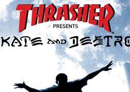 Vous Souvenez Vous de Thrasher Skate & Destroy ?