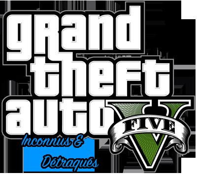 Grand Theft Auto V - Inconnus Détraqués