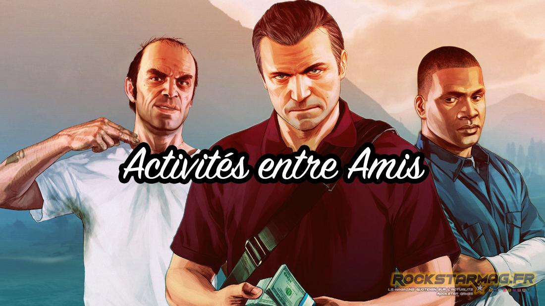 Beliebt Guide Grand Theft Auto V - #5 Divers (Activités entre Amis  XK65