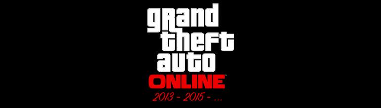 Retour sur Grand Theft Auto Online 2013-2015