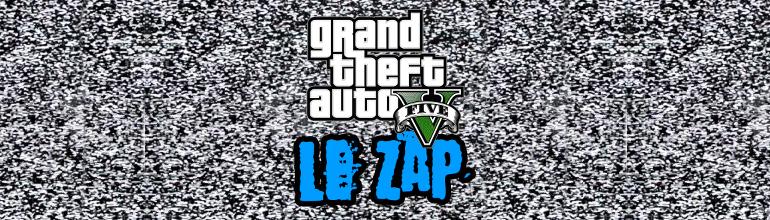 Le Zap GTA V par Rockstar Mag' – #1