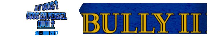 sondage bully 2