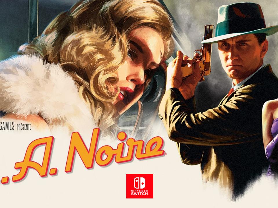 L.A. Noire devrait être plus chère sur Nintendo Switch