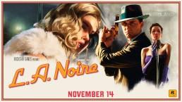 Quatre Nouvelles Version de L.A. Noire le 14 novembre