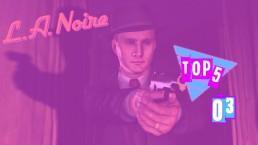Top 5 by Rockstar Mag Les Meilleures Enquêtes L.A. Noire