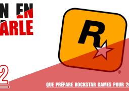 Que prépare Rockstar Games pour 2018 ? On en parle sur Rockstar Mag'