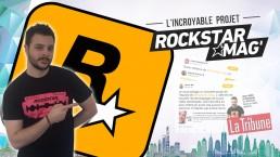 Rockstar Games Soutient L'Incroyable Projet Rockstar Mag'