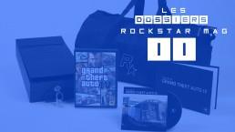 Les Dossiers Rockstar Mag : Les Editions Collector Rockstar Games