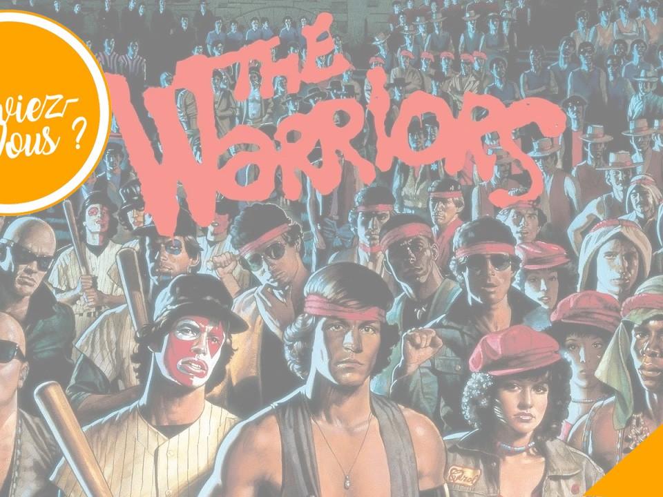 Le Saviez-Vous Les Origines de The Warriors
