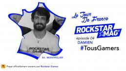 Tour de France TousGamers Rockstar Mag Episode 04 - Demien