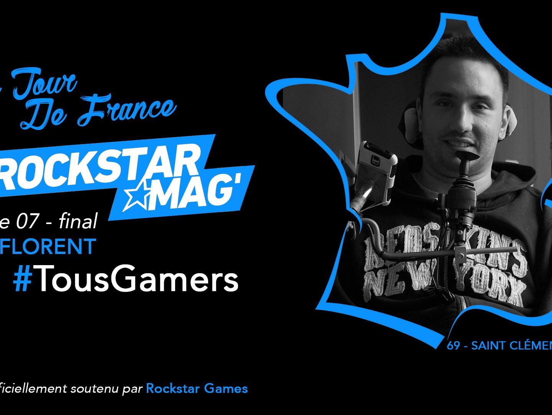 Tour de France TousGamers Rockstar Mag Episode 07 - Florent