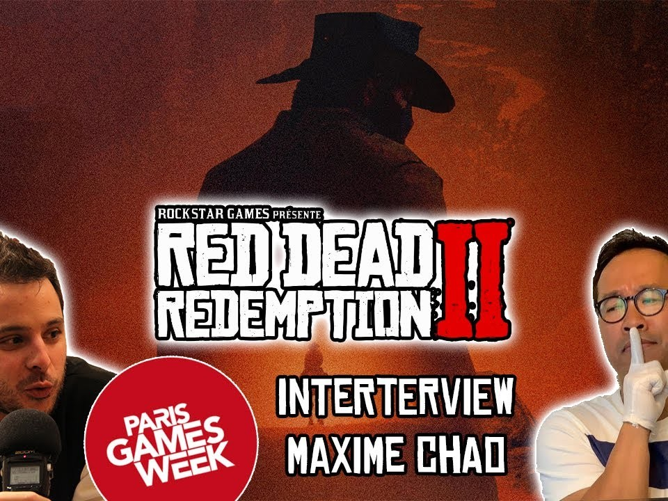 Interview Maxime Chao Red Dead Redemption II