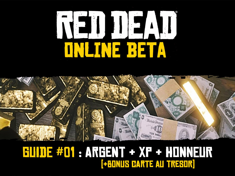 Guide Red Dead Online - Argent, XP, Honneur et Carte au Tresor