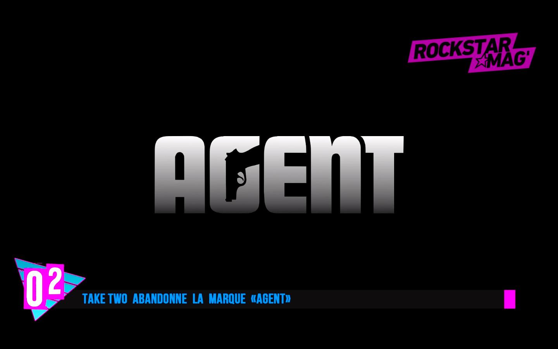 Top 2 Agent abandonné par Take Two