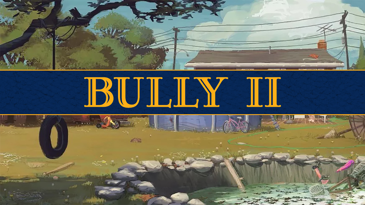 Bully II PS4, Xbox One, 2020