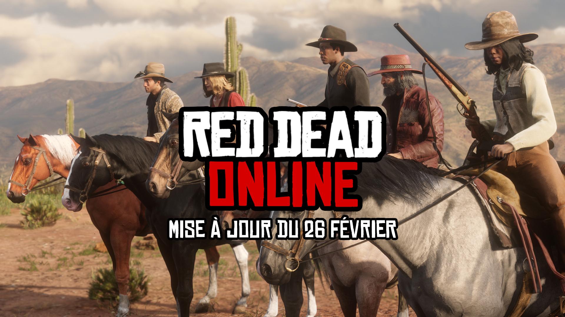 Grosse Mise à Jour Red Dead Online Beta 26 Février 2019