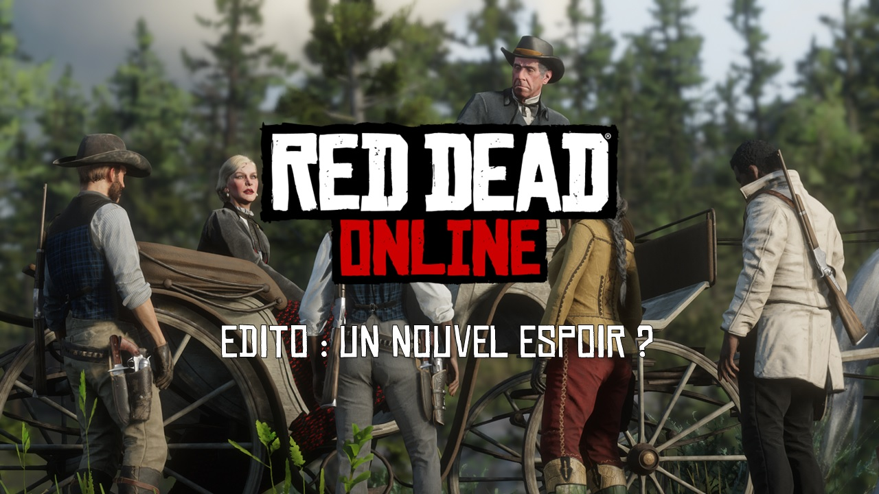 edito-red-dead-online-nouvel-espoir