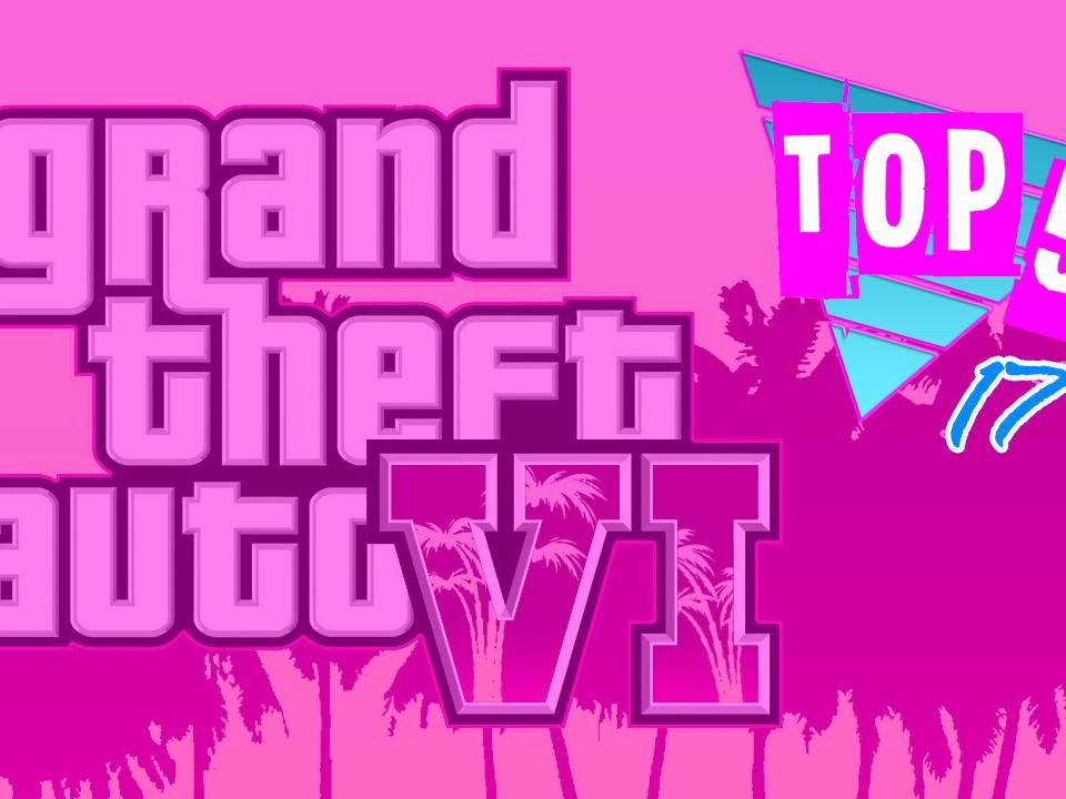Top 5 des choses que l'on veut dans GTA 6