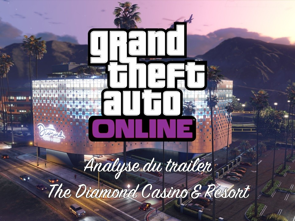 ban_Analyse du trailer Diamond Casino & Resort