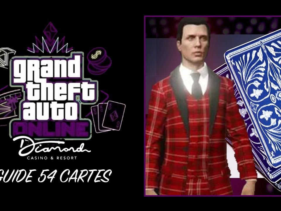 Guide 54 Cartes GTA Online