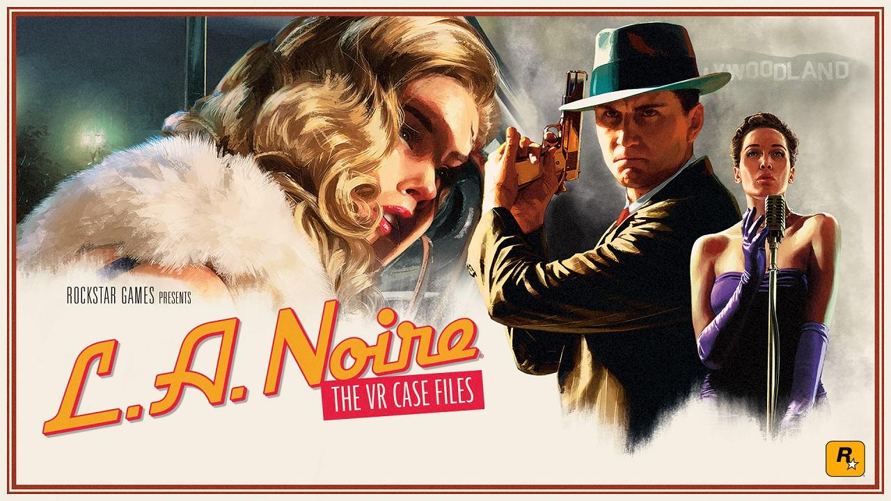 LA Noire The VR Case Files