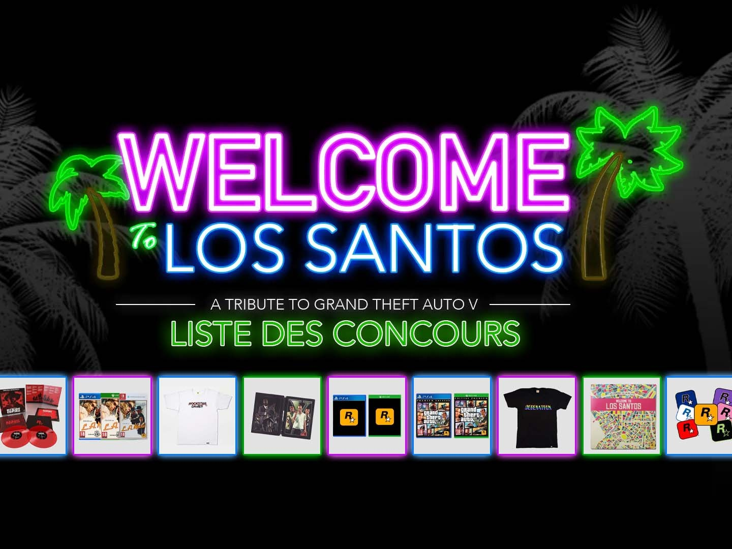 Liste Concours Welcome To Los Santos