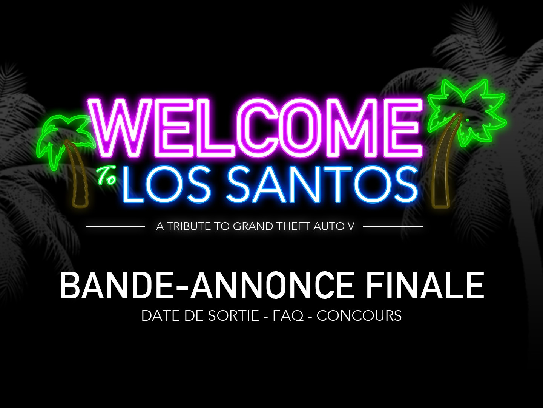 Welcome To Los Santos Bande Annonce