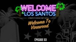 Welcome To Los Santos 3 Vinewood