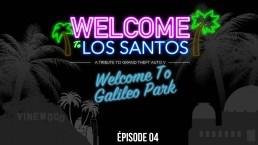 Welcome To Los Santos 4 Galileo Park