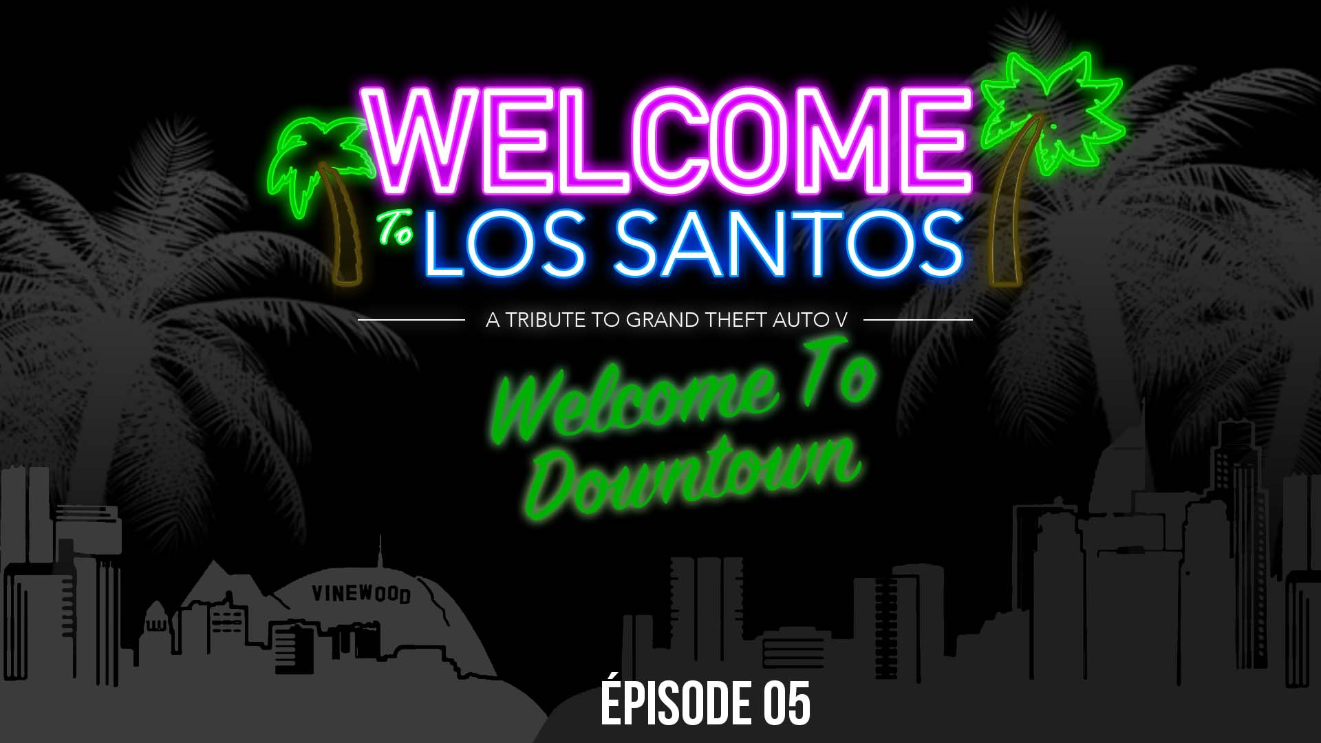 Welcome To Los Santos 5 Downtown