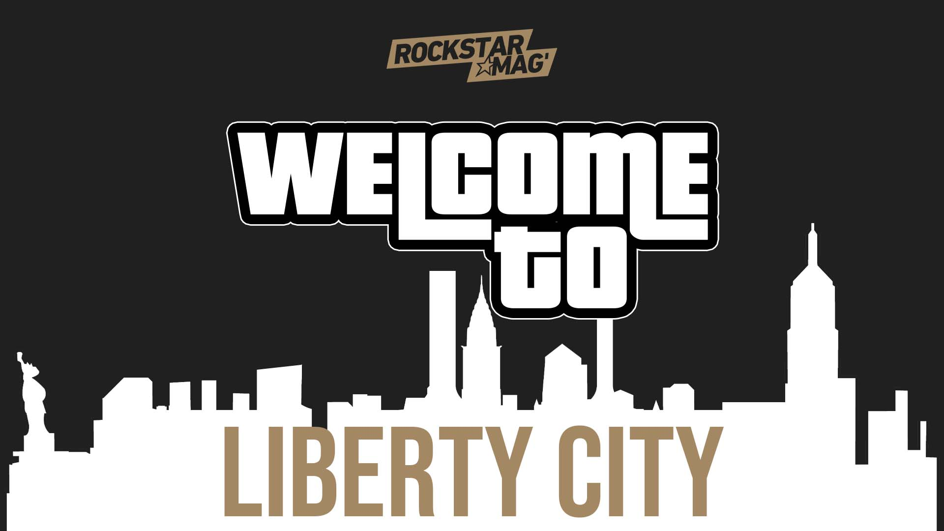 Welcome To Liberty City