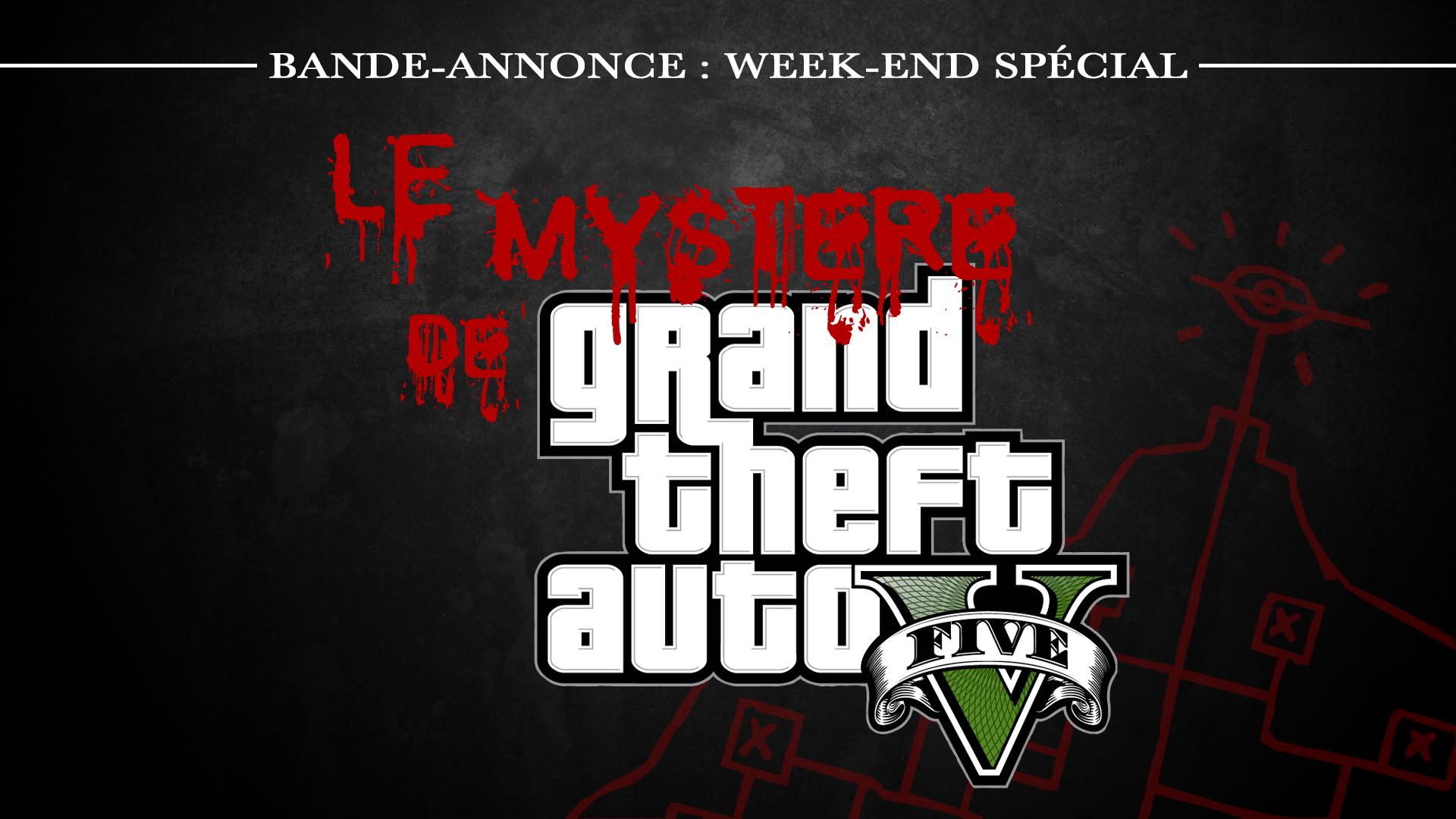Week-end Mystere de GTA V
