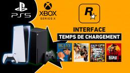 Interface et Chargement des jeux Rockstar Games sur PS5 et Xbox Series X