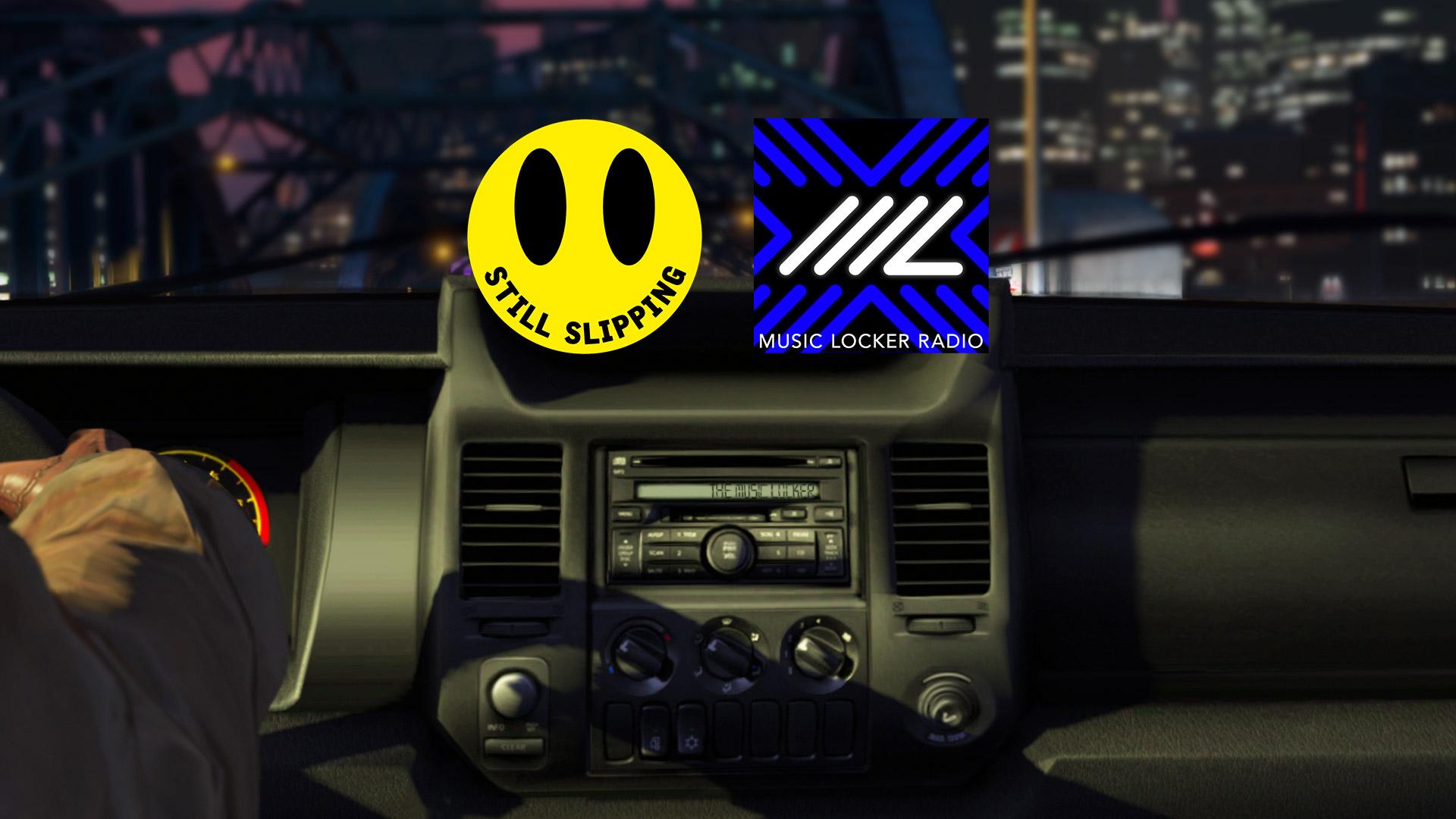 Still Slipping + Music Locker Radio