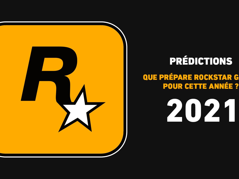 Prédictions Rockstar Games 2021
