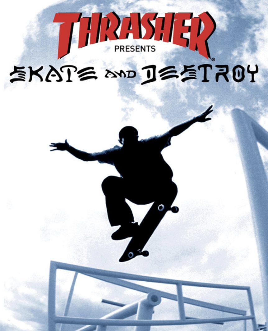 Jaquette Thrasher Skate & Destroy